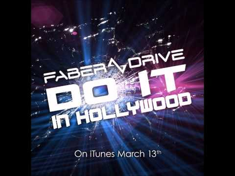 Do It In Hollywood - Faber Drive Lyrics : (new Single 2012 Full Song Hd Hq) video