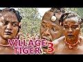 foto VILLAGE TIGER 3 - LATEST 2017 NIGERIAN NOLLYWOOD MOVIES   YOUTUBE MOVIES