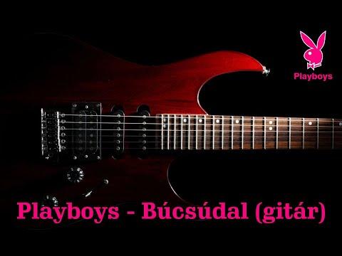 Playboys Sopron 2017  -  Búcsúdal (gitár)