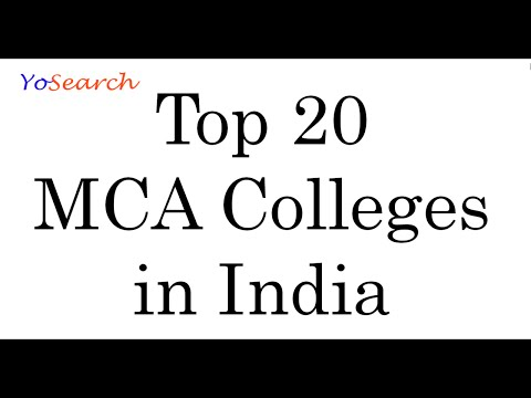 Top MCA Colleges in India, Top 20 MCA Colleges, Best MCA Colleges