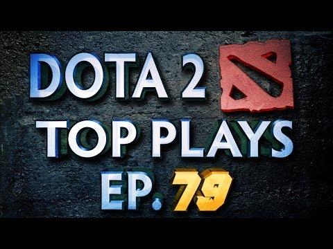 Dota 2 Top Plays Weekly - Ep. 79