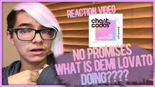 Cheat Codes Demi Lovato No Promises Video Reaction