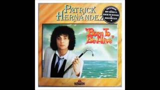 Born To Be Alive - (Expanded Edition) - Patrick Hernandez
