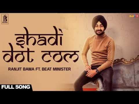 Shadi Dot Com  |Ranjit Bawa| BASS BOOSTED|New song|2017