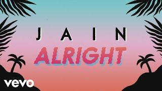 Jain - Alright (Lyrics Video)