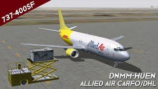 FS2004 | Allied Air Cargo / DHL | 737-400SF | DNMM-HUEN