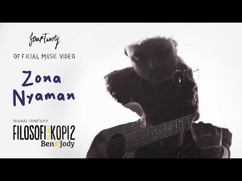Fourtwnty - Zona Nyaman OST. Filosofi Kopi 2: Ben & Jody (Official Music Video)