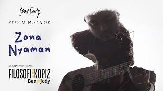 download lagu Fourtwnty - Zona Nyaman Ost. Filosofi Kopi 2: Ben gratis