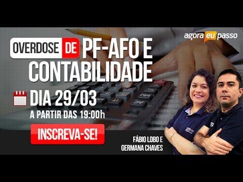 Concurso PF - Overdose Polícia Federal - AFO e Contabilidade - AEP Concursos Públicos