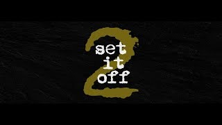 SET IT OFF 2 Trailer (2018)