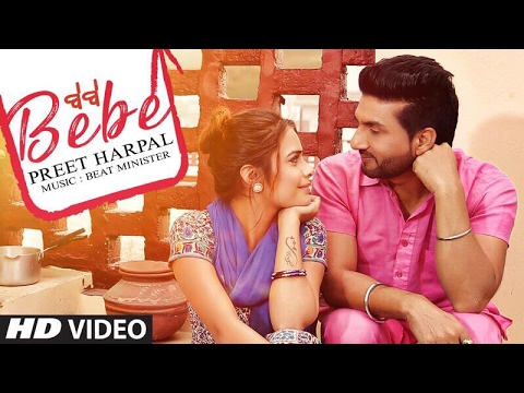 Bebe Preet Harpal (Video Song) Latest
