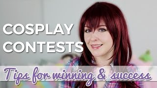 Tips for Entering Cosplay Contests