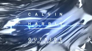 Calvin Harris - Outside ft. Ellie Goulding (Remix)