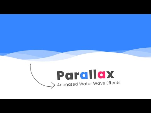 Animated Parallax Water Wave Effects | How To Create a Parallax Scrolling Effect for Website