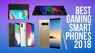 Top Gaming Smartphones 2018 | Best Smartphone | Android & iOS Gaming