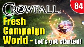 Crowfall Gameplay - Fresh Campaign World, let's get started!