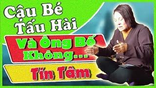 (Hay ) Cô Đồng Sinh - Cậu Bé Tấu Hài Và Ông Bố Không Tín Tâm Linh