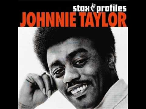 Johnnie Taylor I D Rather Drink Muddy Water