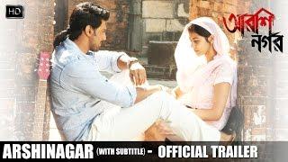 Arshinagar   Official Trailer with Subtitles   Aparna Sen   Dev   Rittika   2015