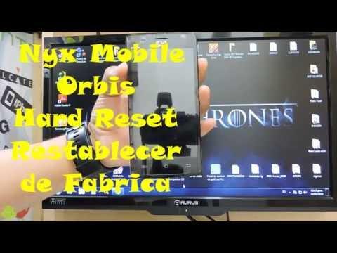 Nyx Mobile Orbis Restablecer de Fabrica  Hard Reset