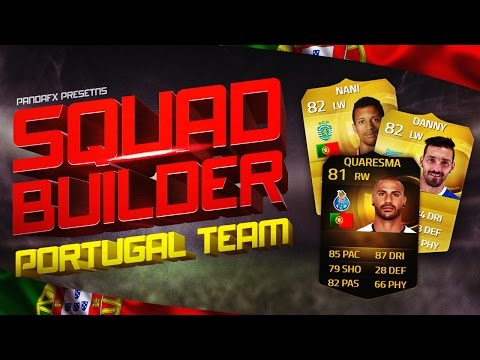 SQUAD BUILDER:PORTUGAL TEAM