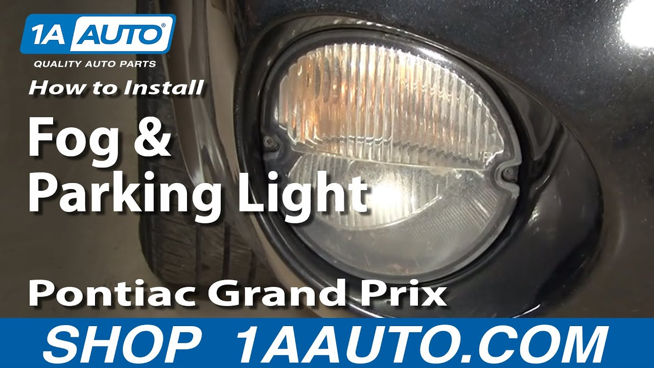 How To Install Replace Pontiac Grand Prix Fog And Parking