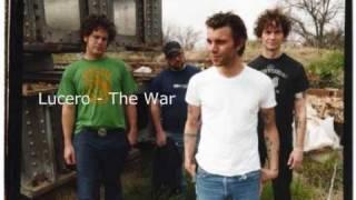 Watch Lucero The War video