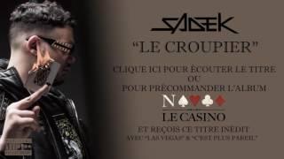 Sadek - Le Croupier (Extrait)