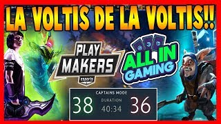 PLAY MAKERS vs ALL IN [BO3] - LA VOLTIS DE LA VOLTIS - DOTA 2