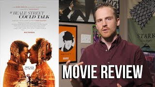 If Beale Street Could Talk - Movie Review