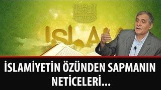 Prof. Dr. Şener Dilek - Muhakemat - İslamiyetin Özünden Sapmanın Neticeleri