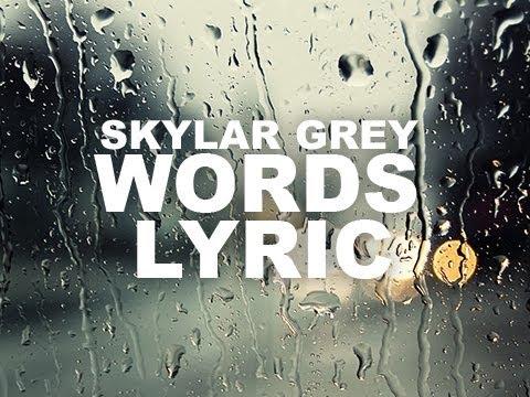 Skylar Grey - Words Lyrics