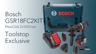 Bosch GSR18FC2KIT FlexiClip Drill/Driver - Toolstop First Look