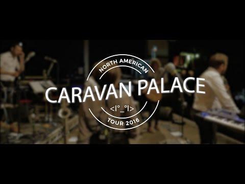 Caravan Palace North America Tour 2016