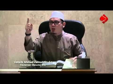 Bab 18 Keutamaan Menuntut Ilmu #3 - Ustadz Ahmad Zainuddin, Lc