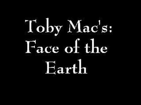 Toby Mac - Face Of The Earth