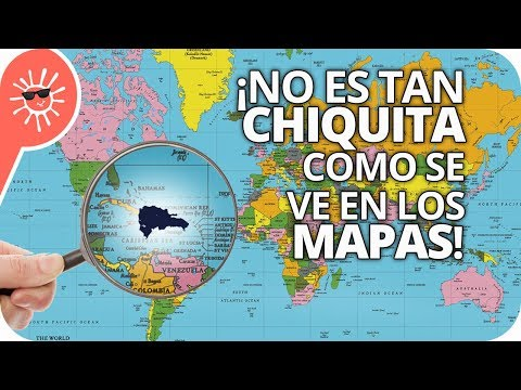¡La República Dominicana no es chiquita! (mapas mienten)