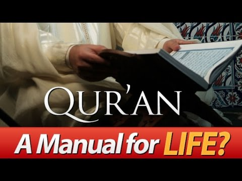 The Qur'an: A Manual for Life