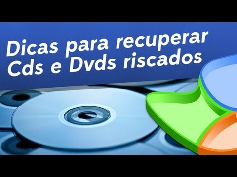 Dicas para recuperar CDs e DVDs riscados - Baixaki