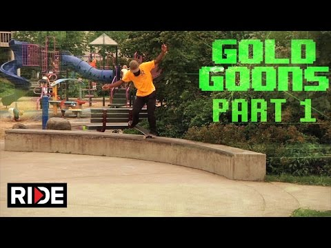Gold Wheels Presents Gold Goons Pt. 1 on RIDE!