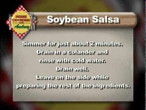 Home Cooking with Audrey: Recipe for Soybean Salsa with Devon Nekoba