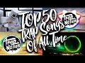 TOP 50 Most Popular Trap Songs Of All Time Updated In 2017 mp3
