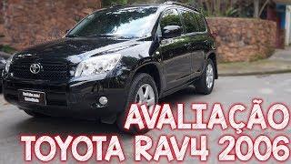 Avaliação Toyota RAV4 2006 4x4 - Não compre uma Ecosport antes de ver esse vídeo!