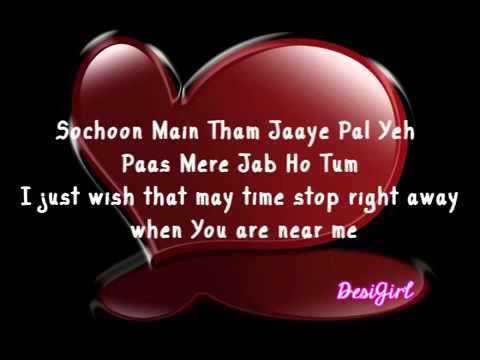 Jeene Laga Hoon Pehle Se Zyada Pehle Se Zyada Tum Pe Marne Laga Hoon With Hindi N English Lyrics   Y video