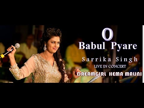 O Babul Pyare | Sarrika Singh Live | Hema Malini | Lata Mangeshkar