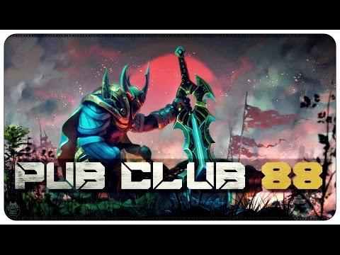 DOTA 2 - Pub Club - EP88