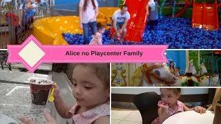 ALICE NO PLAYCENTER FAMILY - CANAL RECEITAS E FAMÍLIA
