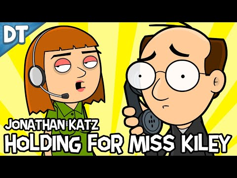 Jonathan Katz - Holding for Miss Kiley