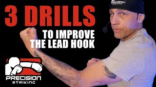 3 Drills for the Lead Hook