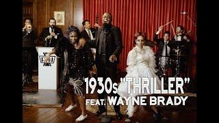 Thriller Michael Jackson 1930s Jazz Ft Wayne Brady